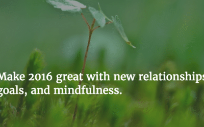 2016 – A New Year, A New You, and New Relationships